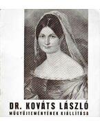Dr. Kováts László műgyűjteményének kiállítása - Szelesi Zoltán