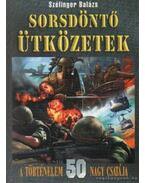 Sorsdöntő ütközetek - Szélinger Balázs