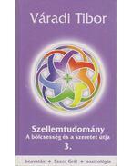 Szellemtudomány 3. (dedikált) - Váradi Tibor