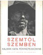 Szemtől szemben (1940) - Kálmán Kata