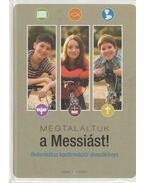 Megtaláltuk a Messiást - Szénási Sándor