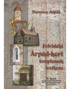 Felvidéki Árpád-kori templomok lexikona II. - Szénássy Árpád