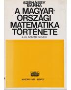 A magyarországi matematika története - Szénássy Barna