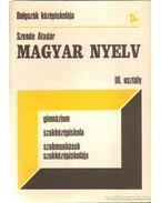 Magyar nyelv III. osztály - Szende Aladár
