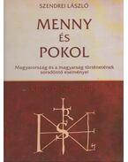 Menny és pokol I-II. - Szendrei László