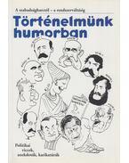 Történelmünk humorban - Szenes Imre
