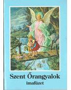 Szent Őrangyalok imafüzetek
