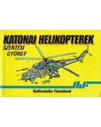 Katonai helikopterek - Szentesi György