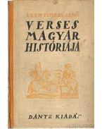 Szentimrei Jenő verses magyar históriája - Szentimrei Jenő