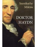 Doktor Haydn - Szentkuthy Miklós