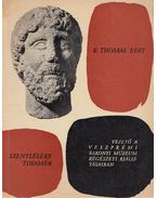 Vezető a Veszprémi Bakonyi Múzeum régészeti kiállításaiban - Szentléleky Tihamér, B. Thomas Edit