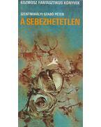 A sebezhetetlen - Szentmihályi Szabó Péter
