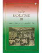 Szép Erdélyünk III. - Göncz József, Bognár Béla