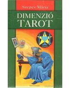 Dimenzió Tarot - Szepes Mária
