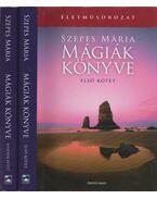 Mágiák könyve I-II. - Szepes Mária