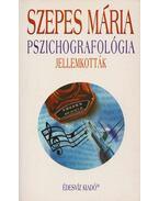 Pszichografológia - Szepes Mária