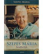 Szibilla Szepes Mária Naplója + DVD-melléklet: A csodák valósága, 70 perces beszélgetés Szepes Máriával - Szepes Mária