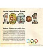 100+1 A magyar olimpiai aranyérmek története - Szepesi György, Lukács László
