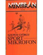 Sportmikrofon (1925-1948) - Szepesi György