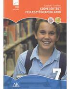 Szövegértést fejlesztő gyakorlatok 7. évfolyam - Széplaki Erzsébet