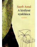 A királyné nyaklánca - Szerb Antal