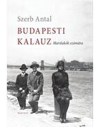 Budapesti kalauz - Szerb Antal