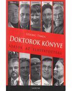 Doktorok könyve (dedikált) - Sziebig Tímea