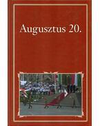 Augusztus 20. - Nemzeti Könyvtár - Szigethy Gábor