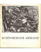 Schönberger Armand kiállítása - Szíj Béla