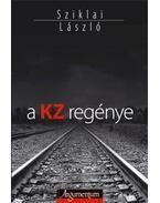 A KZ regénye - Sziklai László