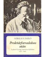 Proletárforradalom után - Sziklai László