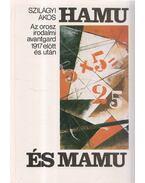 Hamu és mamu - Szilágyi Ákos