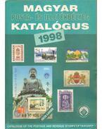 Magyar posta- és illetékbélyeg katalógus 1998 - Szilágyi Dezső, Bölcskei Imréné, Visnyovszky Gábor, Voloncs Gábor, Zalavári István