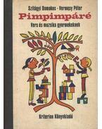 Pimpimpáré - Szilágyi Domokos, Vermesy Péter