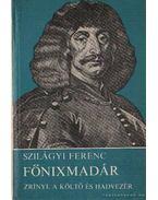Főnixmadár - Szilágyi Ferenc