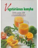 Vegetáriánus konyha - Szilárd Gabriella