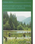Környezetegészségügyi minőség menedzsment ismeretek - Szilasi Anna