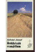 Örökkévaló evangélium - Szilvási József