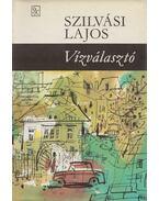 Vízválasztó - Szilvási Lajos