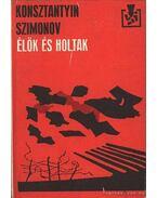 Élők és holtak - Szimonov, Konsztantyin