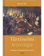 Történelmi kronológia - Szincsák Tibor
