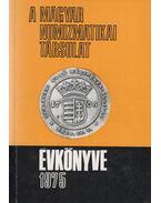 A Magyar Numizmatikai Társulat évkönyve 1975 - Szinovszki Sándor