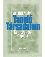 Az 1997. évi Tanuló Társadalom Konferencia naplója - Szirtes Gábor