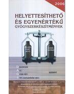 Helyettesíthető és egyenértékű gyógyszerkészítmények - Szlávi Péter