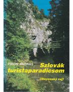 Szlovák turistaparadicsom - Firon András