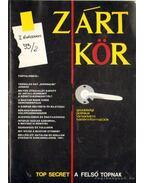 Zárt kör 1993/2. szám - Szoboszlai Zsolt (szerk.), Sárosi Mariann (szerk.), Hatvani Dániel, Varga Csaba