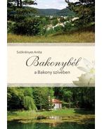 Bakonybél a Bakony szívében - Szökrényesi Anita