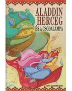 Aladdin herceg és a csodalámpa - Szöllősi Péter
