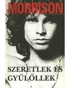 Szeretlek és gyűlöllek - Szöllősi Péter, Jim Morrison