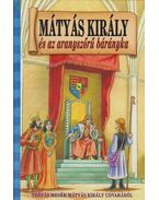 Mátyás Király és az aranyszőrű bárányka - Szöllősi Péter